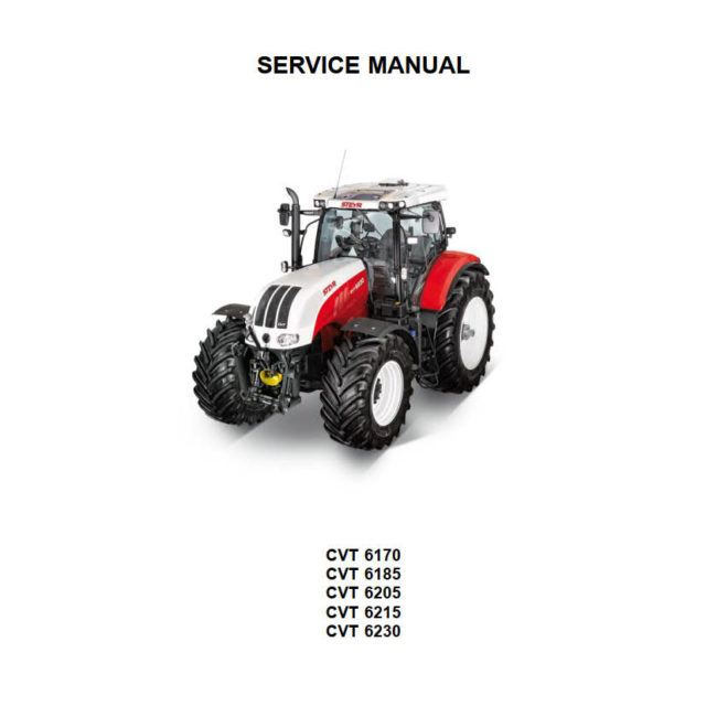 SERVICE MANUAL FOR STEYR TRACTOR CVT 6170, 6185, 6205, 6215, 6230